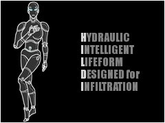 Hydraulic Intelligent Lifeform Designed for Infiltration (HILDI)